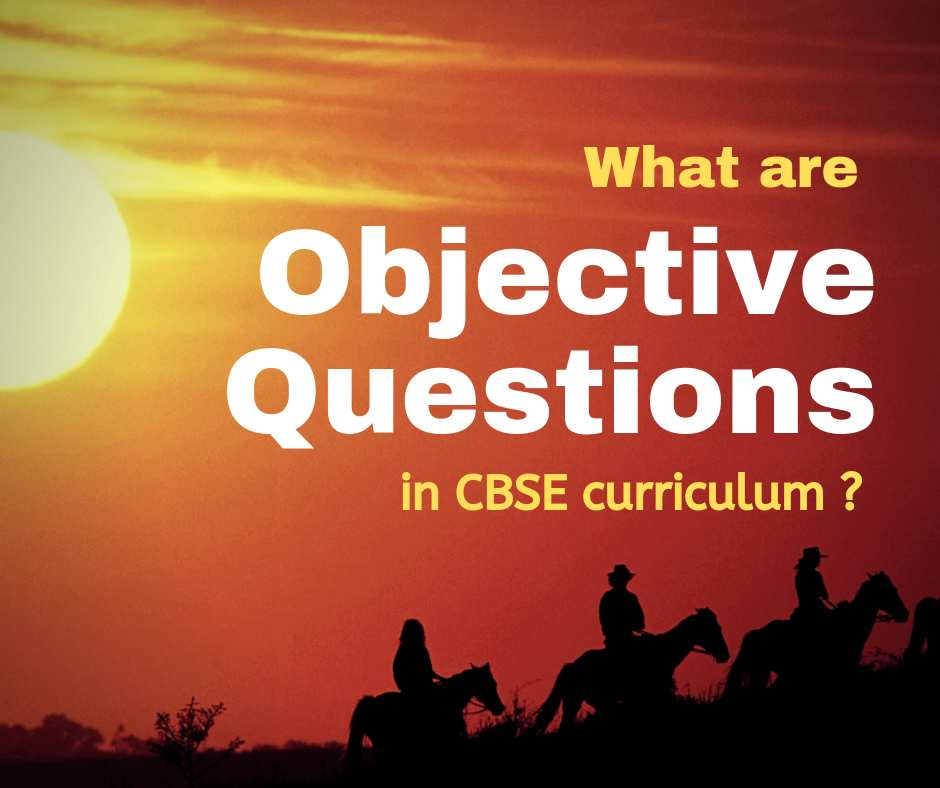 CBSE Objective Type Questions