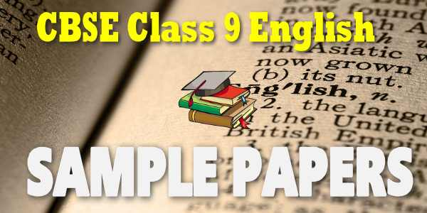 CBSE Sample Paper for Class 9 English Language and Literature