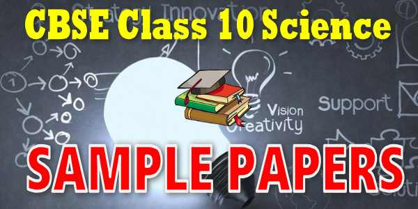 CBSE Sample Papers for Class 10 Vigyan