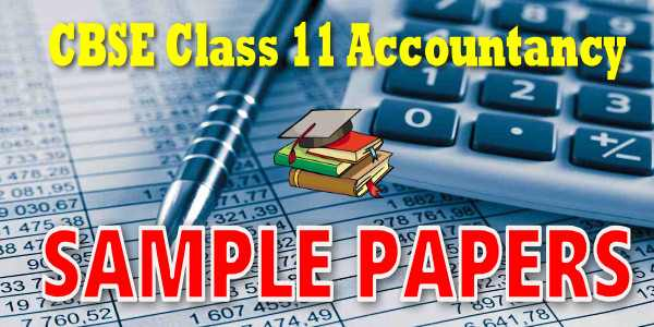 CBSE Sample Papers for Class 11 Accountancy 2020
