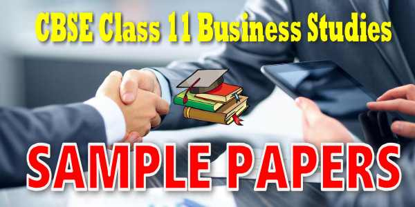 CBSE Sample papers for Class 11 Business studies