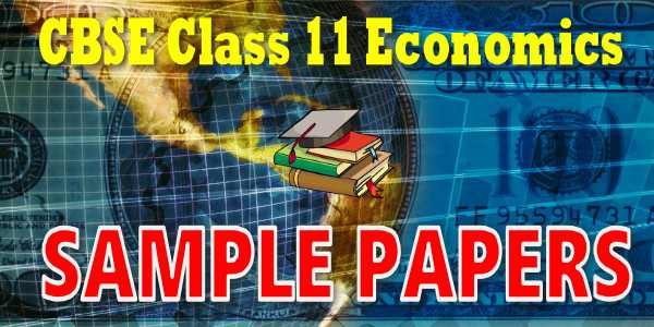 CBSE Sample papers for Class 11 Economics