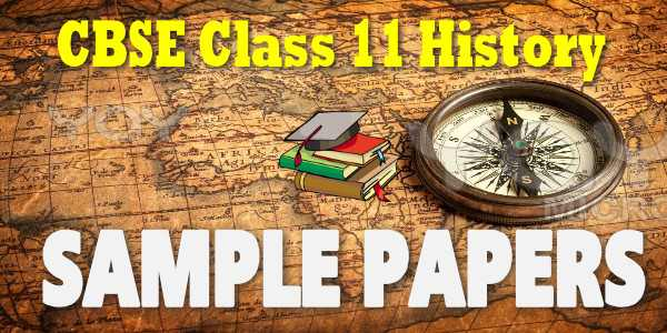 History Sample Paper with solution for class 11 CBSE PDF Download