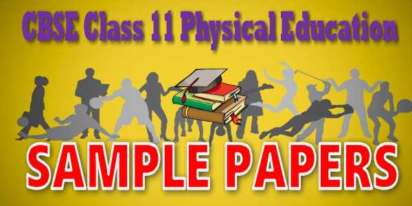 CBSE Sample Paper class 11 Physical Education