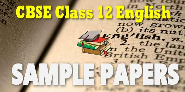 cbse sample paper 2019 class 12 english pdf download