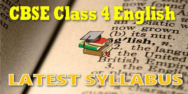 Latest CBSE Syllabus for Class 4 English
