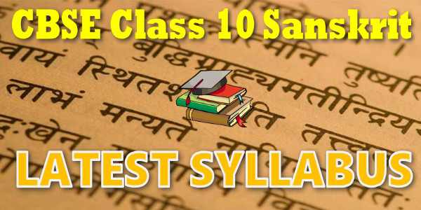 Latest CBSE Syllabus for Class 10 Sanskrit