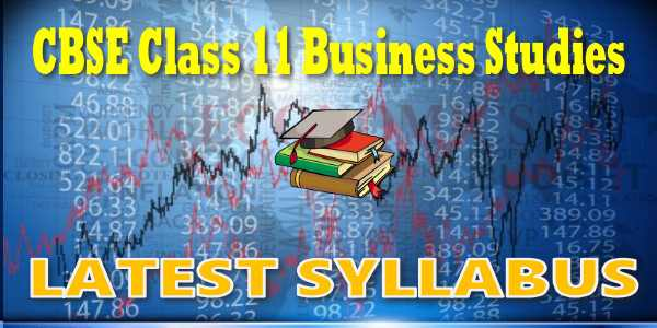 Latest CBSE Syllabus for Class 11 Business Studies