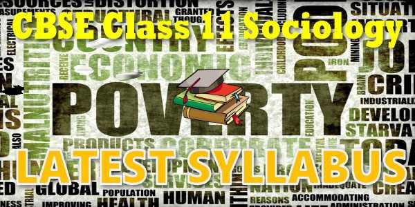 Latest CBSE Syllabus for Class 11 Sociology