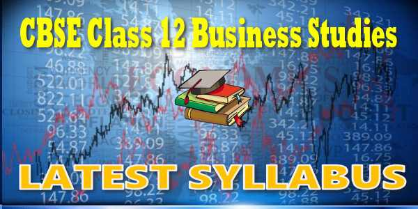 Latest CBSE Syllabus for Class 12 Business Studies