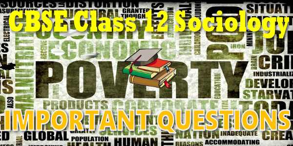 Important Questions class 12 Sociology