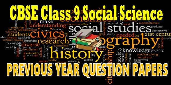 CBSE Previous Year Question Papers Class 9 Social Science