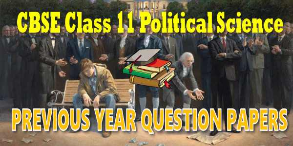 CBSE Previous Year Question Papers Class 11 Political Science