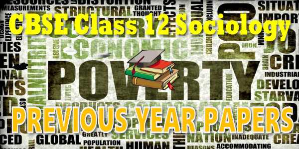 CBSE Previous Year Question Papers Class 12 Sociology