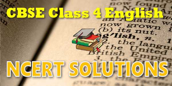 NCERT Solutions for class 4 English