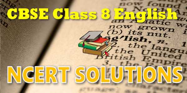 Ncert solutions class 8 English