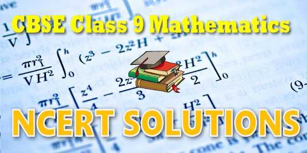 NCERT Solutions for class 9 Mathematics