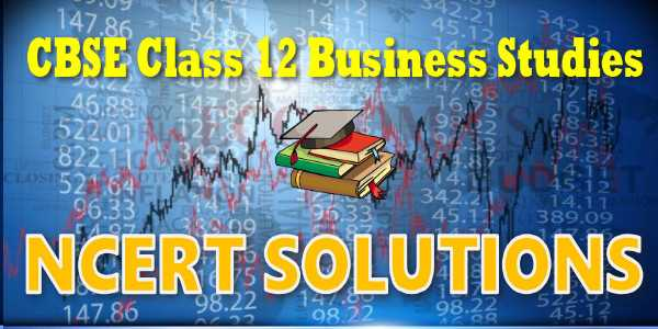 Ncert solution for class 12 Business Studies