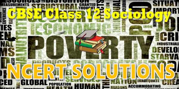 NCERT Solutions for class 12 Sociology