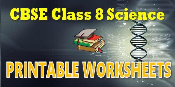 CBSE Printable Worksheets class 8 Science Crop Production and Management