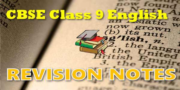 CBSE Revision Notes for class 9English Communicative