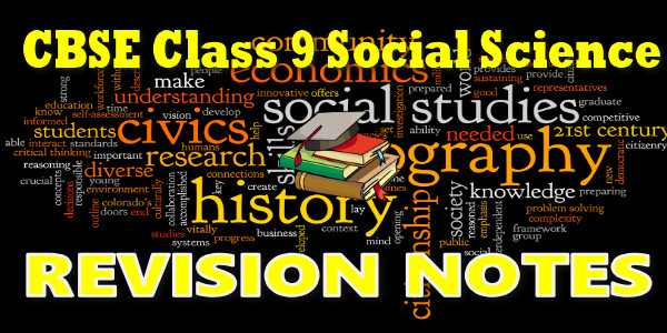 CBSE Revision Notes class 9 Social Science