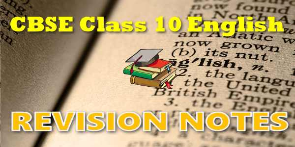 CBSE Revision Notes for class 10 English Communicative