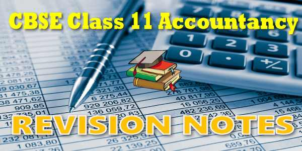 CBSE Revision Notes for Class 11 Accountancy