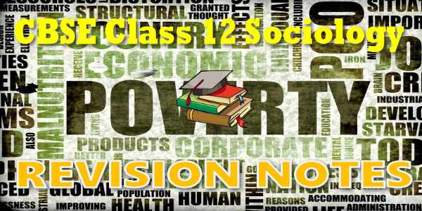 CBSE Revision Notes for class 12 Sociology