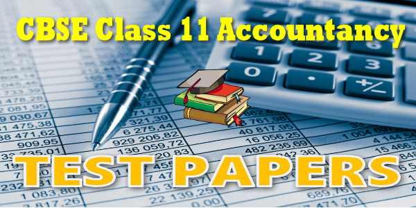CBSE Test Papers for CBSE Class 11 Accountancy Theory Base