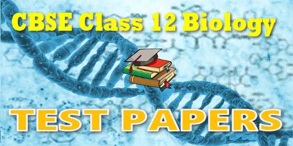 CBSE Test Papers class 12 Biology Evolution