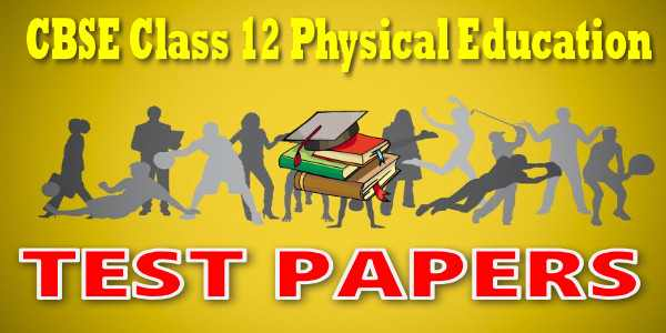 CBSE Test Papers class 12 Physical Education Planning in Sports